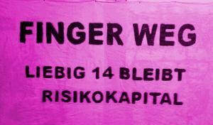 Finger weg - Liebig 14 bleibt Risikokapital